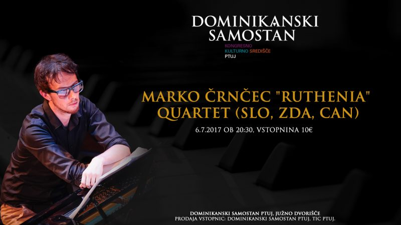 "Marko Črnčec ""Ruthenia"" Quartet (SLO, ZDA, CAN)"